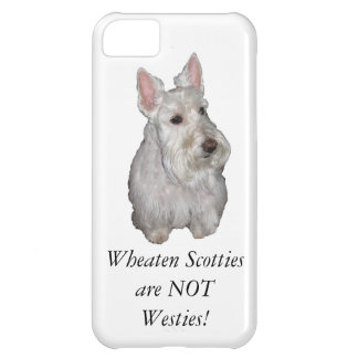 Wheaten Scotties are NOT Westies! iPhone 5C Cases