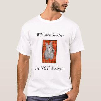Wheaten Scotties are NOT Westies! T-Shirt