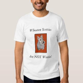 Wheaten Scotties are NOT Westies! Tee Shirt
