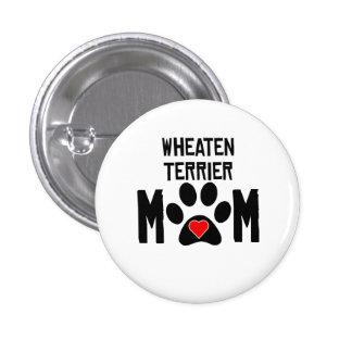 Wheaten Terrier Mom Pinback Button