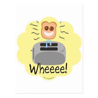 ¡Wheeee! ¡tostada feliz! Postales