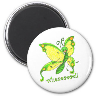 Wheeeee! I'm a Butterfly!! 2 Inch Round Magnet