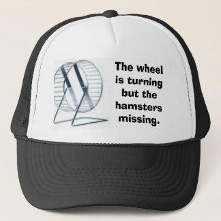 wheel, The wheel is turning but the hamsters mi... Trucker Hat