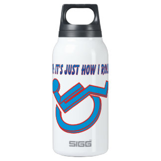 Wheelchair Attitude! 10 Oz Insulated SIGG Thermos Water Bottle