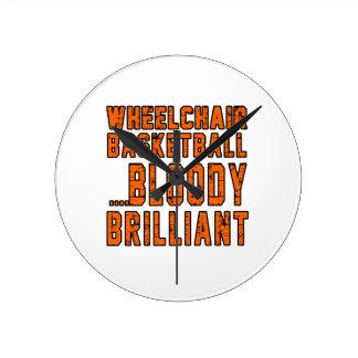 Wheelchair Basketball Bloody Brilliant Round Clocks