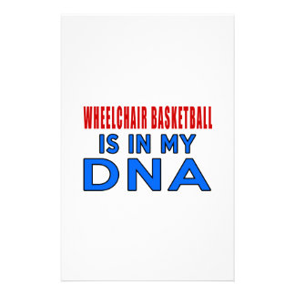 WHEELCHAIR BASKETBALL IS IN MY DNA STATIONERY