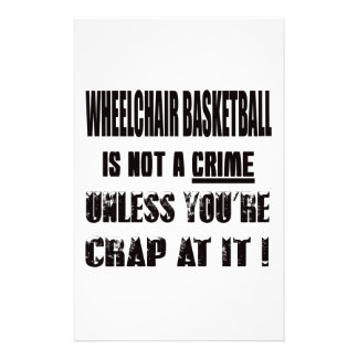 Wheelchair basketball is not a crime stationery