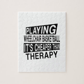 WHEELCHAIR BASKETBALL IT IS CHEAPER THAN THERAPY JIGSAW PUZZLE