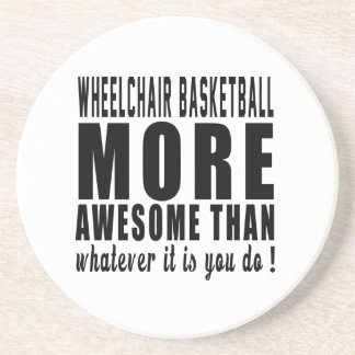 Wheelchair Basketball more awesome than whatever i Drink Coaster