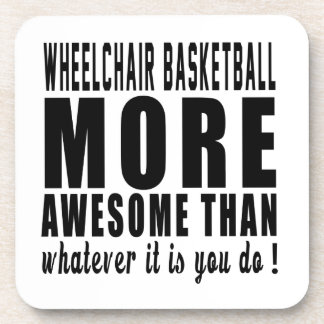 Wheelchair Basketball more awesome than whatever i Coasters