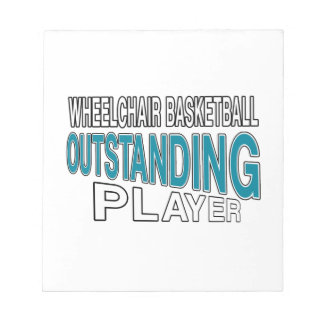 WHEELCHAIR BASKETBALL OUTSTANDING PLAYER NOTEPAD