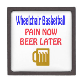 Wheelchair basketball pain now beer later premium gift box