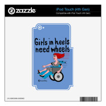 Wheelchair Girl in Heels Skin For iPod Touch 4G