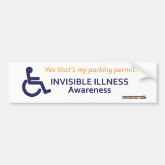 Wheelchair Invisible Illness Bumper Sticker