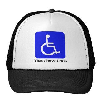 Wheelchair - That's how I roll. Cap Trucker Hat