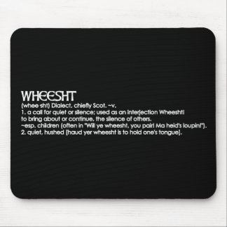 Wheesht Mouse Pad