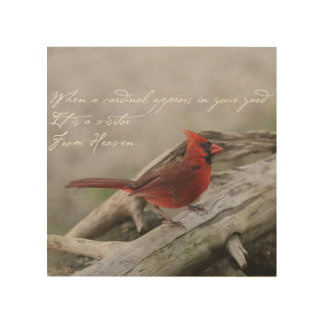 When a cardinal appears in your yard.... wood print