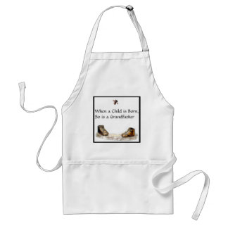 When a Child is born...Grandfather Adult Apron