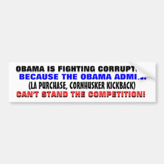 "When a corrupt government ""fights"" corruption.. bumper sticker"