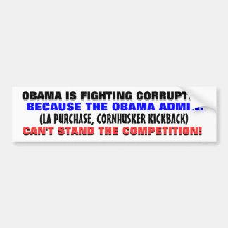 """When a corrupt government """"fights"""" corruption.. car bumper sticker"""
