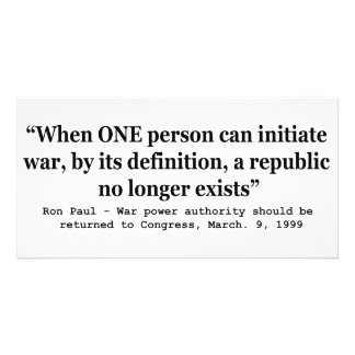 When a Republic No Longer Exists Ron Paul Quote Personalized Photo Card