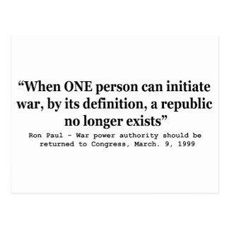 When a Republic No Longer Exists Ron Paul Quote Postcard