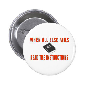 WHEN ALL ELSE FAILS 2 INCH ROUND BUTTON