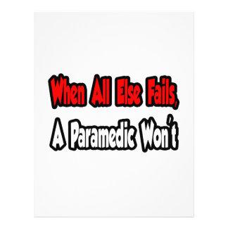 When All Else Fails, A Paramedic Won't Flyer Design