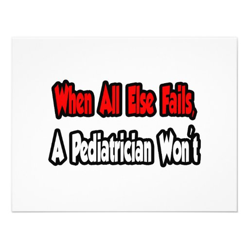 When All Else Fails, A Pediatrician Won't Custom Invitations