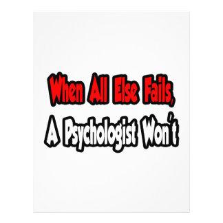"""When All Else Fails, A Psychologist Won't 8.5"""" X 11"""" Flyer"""