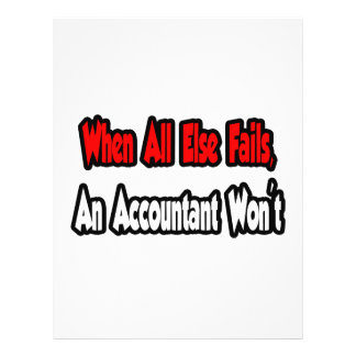 When All Else Fails, An Accountant Won't Flyer Design