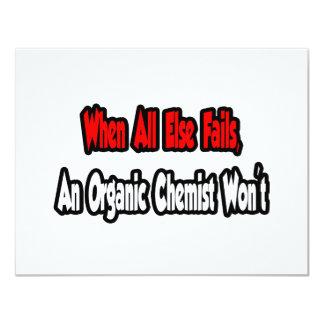 When All Else Fails, An Organic Chemist Won't 4.25x5.5 Paper Invitation Card