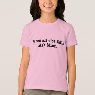 """When all else fails ask Mimi"" shirt"
