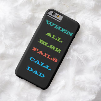 When All Else Fails Call Dad Graduates iPhone Case