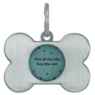 When all else fails...Hug the Cat Pet Name Tag