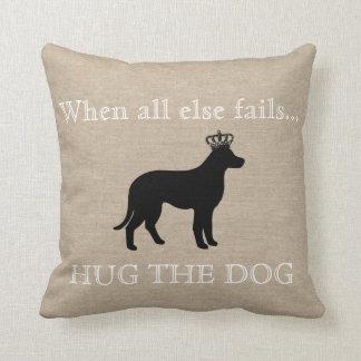When all else fails Hug the Dog funny linen burlap Throw Pillow