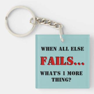 When all else fails keychain