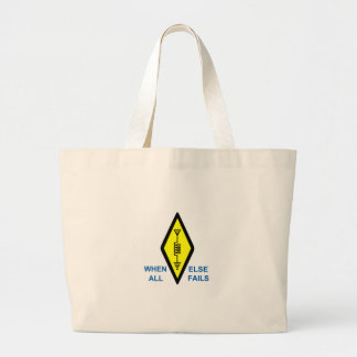 When All Else Fails Large Tote Bag