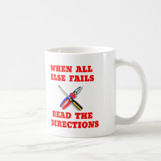 When All Fails Read Directions Cup Mug