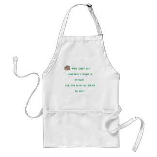 When called an idiot sometimes is better to ... adult apron