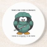 When Code Is Broken There Surgery To Be Done Tux Drink Coaster