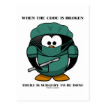 When Code Is Broken There Surgery To Be Done Tux Post Cards