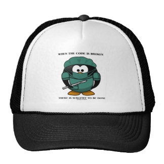 When Code Is Broken There Surgery To Be Done Tux Trucker Hat