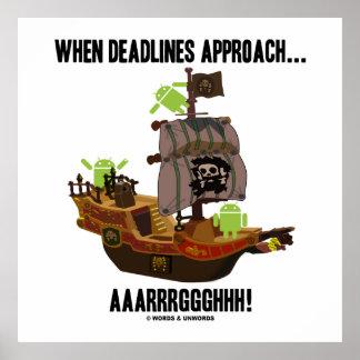 When Deadlines Approach... Aaarrrggghhh Bugdroid Poster