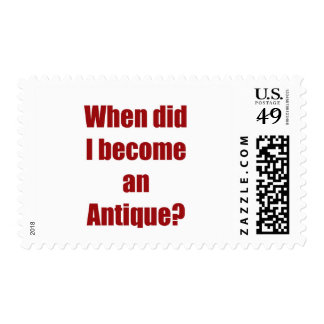 When did I become an antique? Postage
