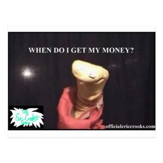 When Do I Get My Money ? Postcard
