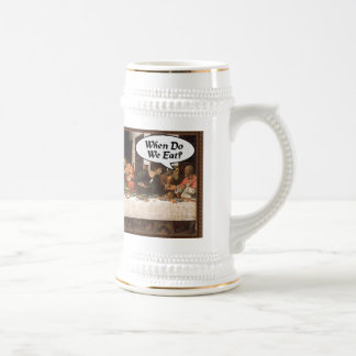 When Do We Eat? - Funny Last Supper Holiday Dinner Beer Stein