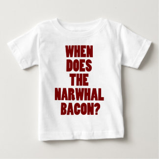 When Does the Narwhal Bacon Reddit Question Baby T-Shirt