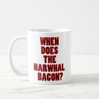 When Does the Narwhal Bacon Reddit Question Coffee Mug