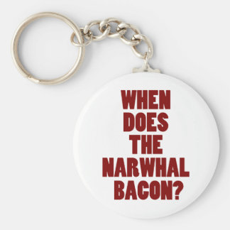 When Does the Narwhal Bacon Reddit Question Keychain
